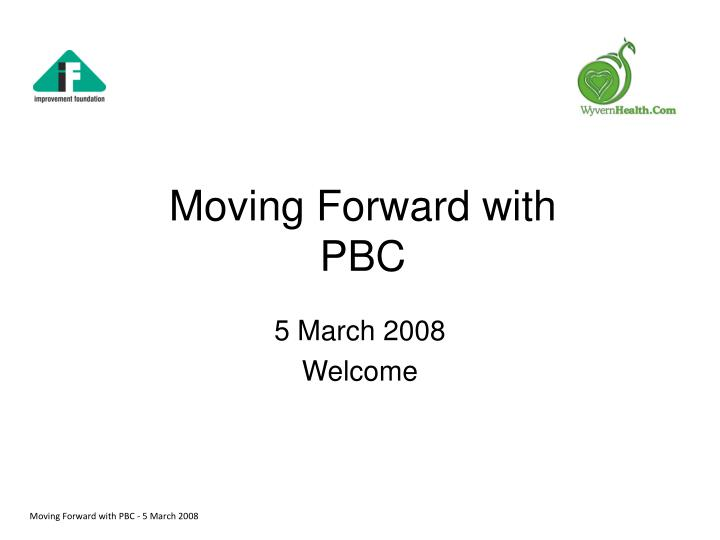 moving forward with pbc n.