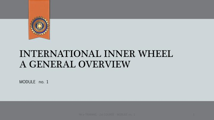 international inner wheel a general overview n.