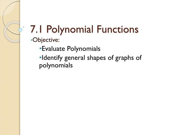 7 1 polynomial functions n.