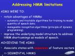 addressing hmm limitations