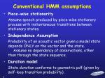 conventional hmm assumptions