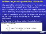 hidden trajectory probability calculation