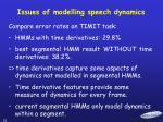 issues of modelling speech dynamics
