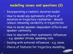 modelling issues and questions 2