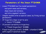 parameters of the linear ptshmm