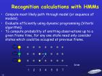 recognition calculations with hmms