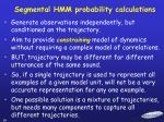 segmental hmm probability calculations