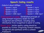 speech coding results