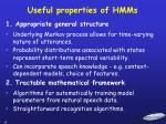 useful properties of hmms