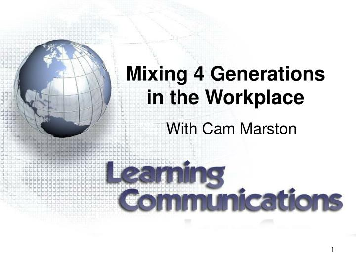 mixing 4 generations in the workplace n.