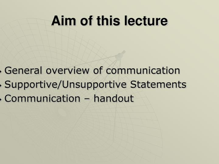 Aim of this lecture