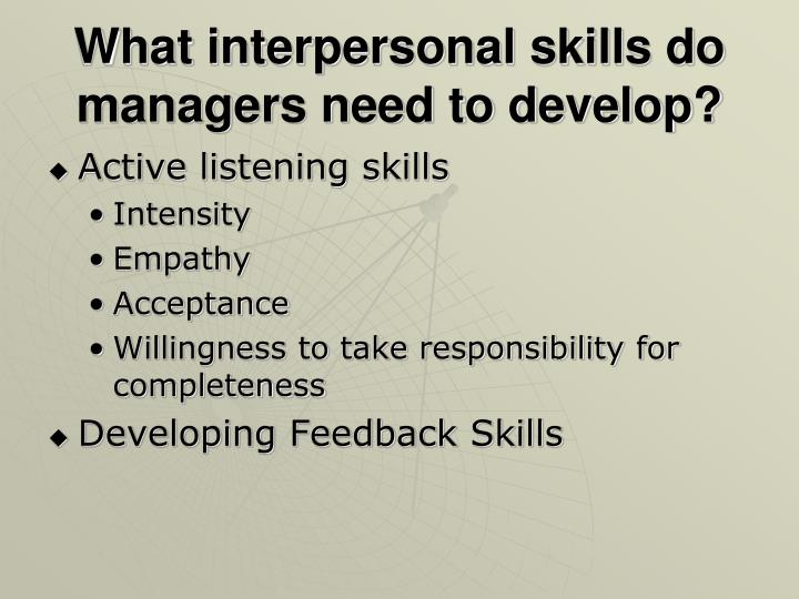 What interpersonal skills do managers need to develop?
