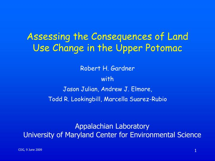 assessing the consequences of land use change in the upper potomac n.