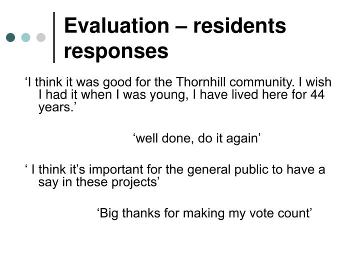 Evaluation – residents responses