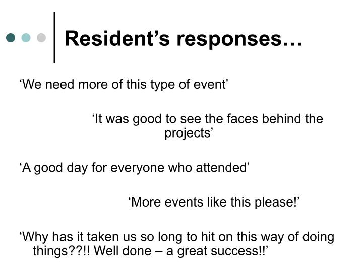 Resident's responses…