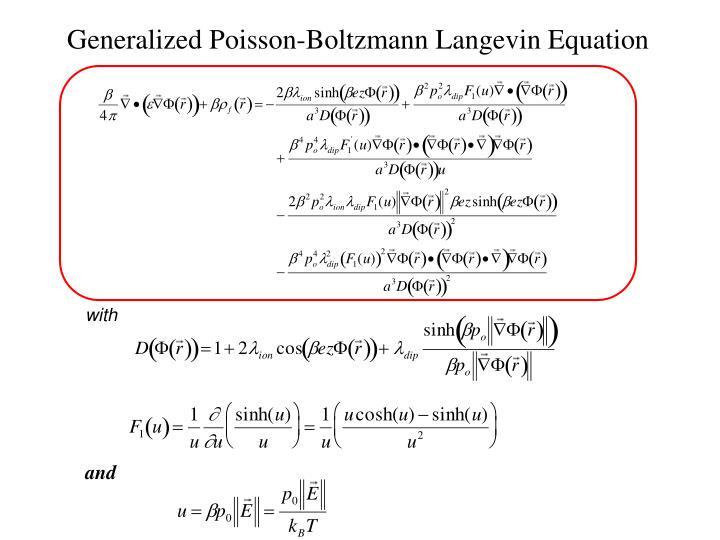 Generalized Poisson-Boltzmann Langevin Equation