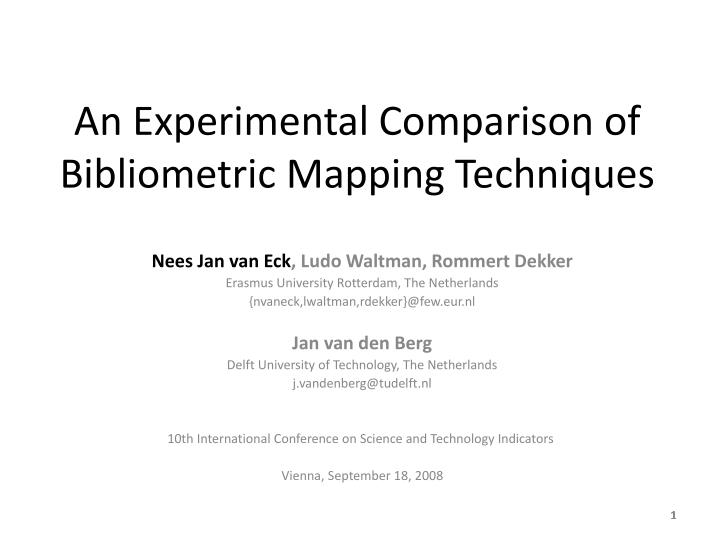 an experimental comparison of bibliometric mapping techniques n.