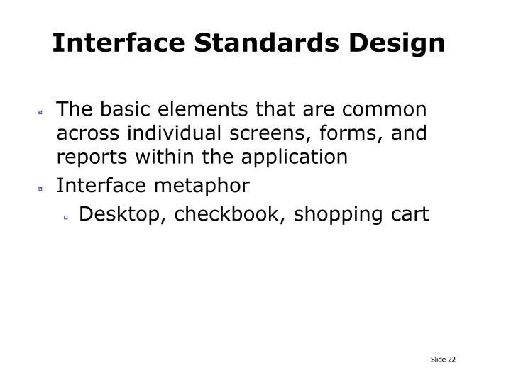 Interface Standards Design