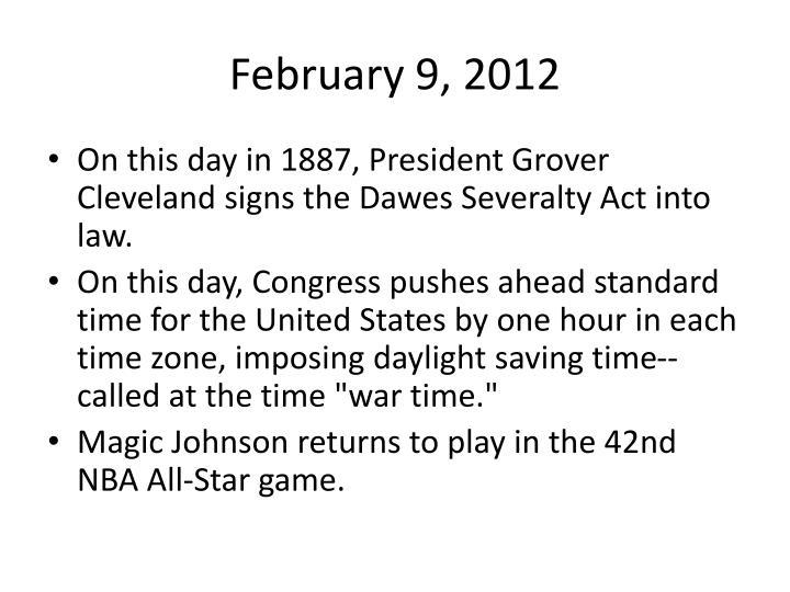 February 9, 2012