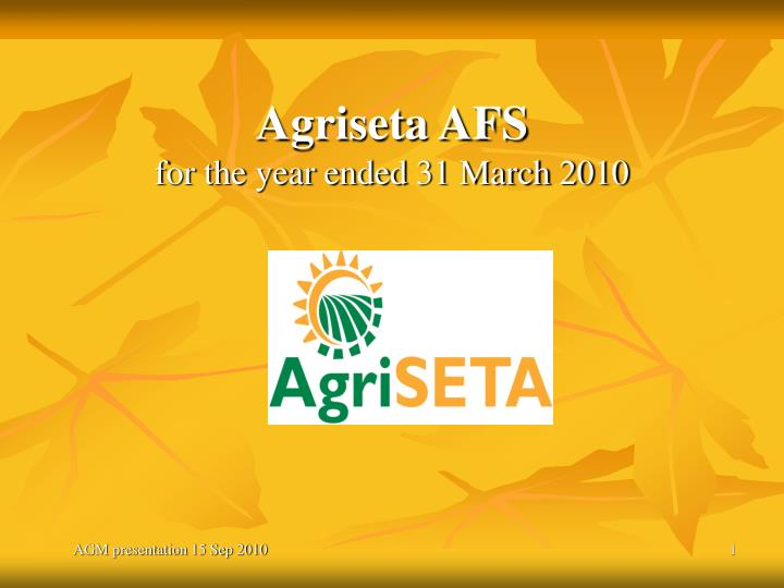 agriseta afs for the year ended 31 march 2010 n.