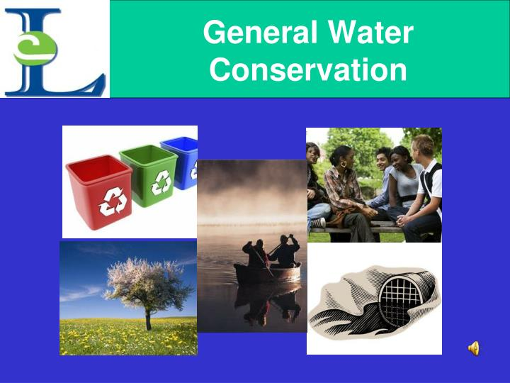 General Water Conservation