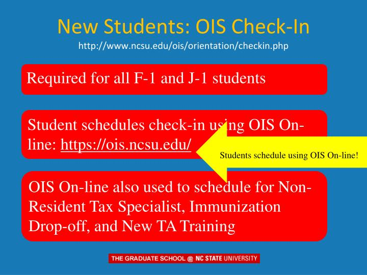 New students ois check in http www ncsu edu ois orientation checkin php