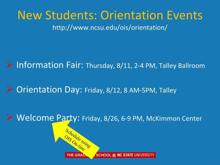 New students orientation events http www ncsu edu ois orientation