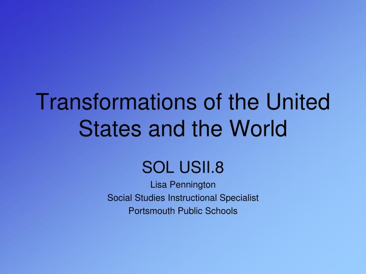 transformations of the united states and the world n.