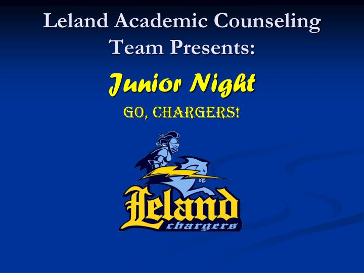 leland academic counseling team presents n.