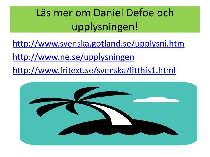 Läs mer om Daniel Defoe och upplysningen!