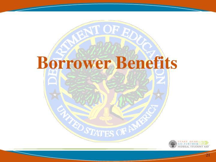 Borrower Benefits