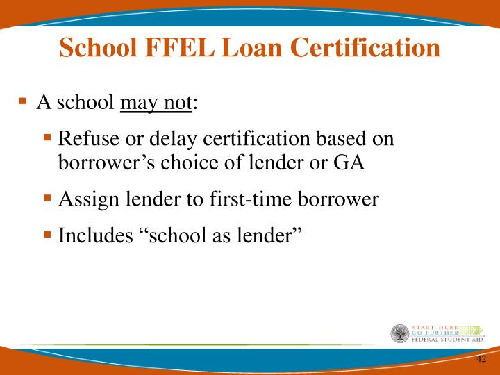 School FFEL Loan Certification