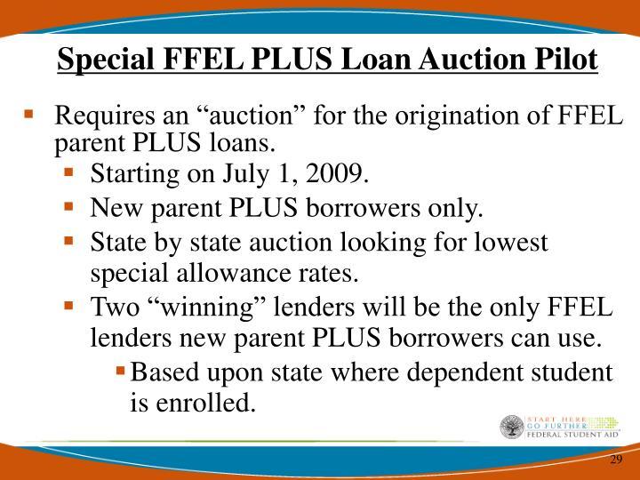 Special FFEL PLUS Loan Auction Pilot