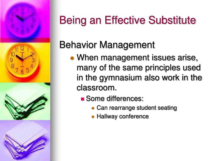 Being an Effective Substitute