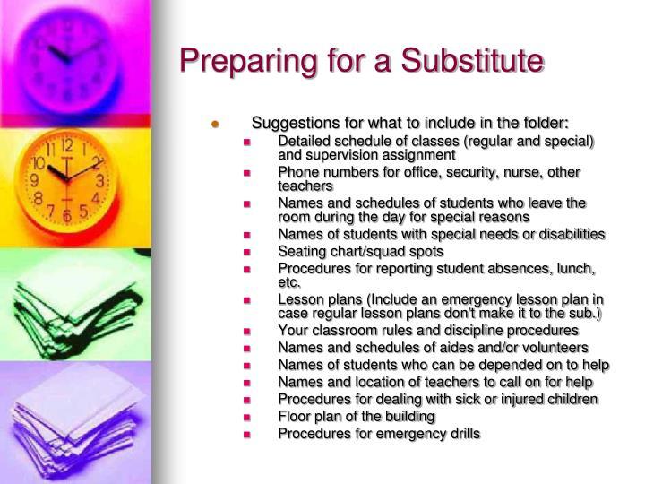 Preparing for a substitute1