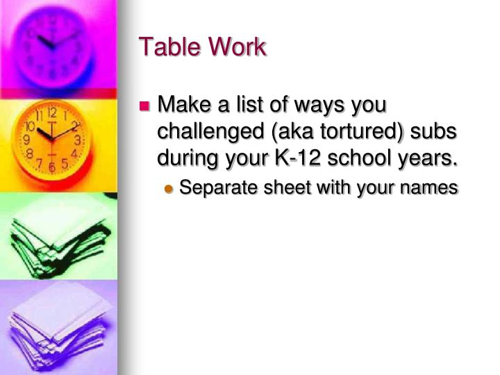 Table Work