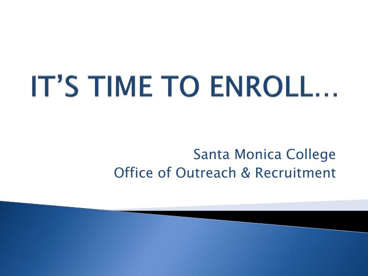 it s time to enroll n.