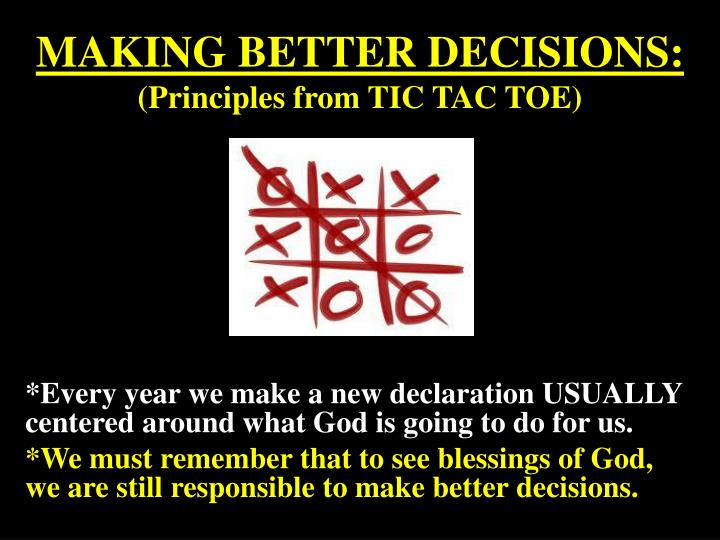 making better decisions principles from tic tac toe n.
