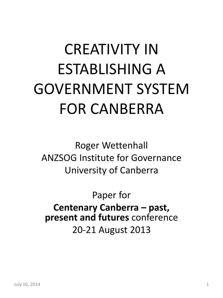 creativity in establishing a government system for canberra n.