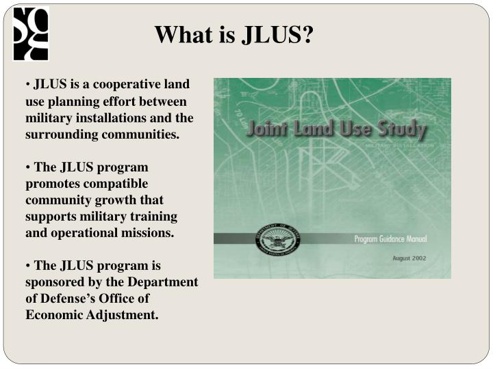 What is JLUS?