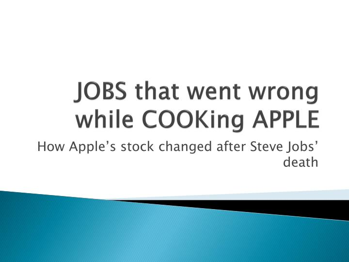 jobs that went wrong while cooking apple n.