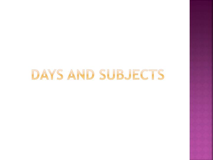 days and subjects n.