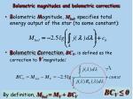 bolometric magnitudes and bolometric corrections