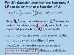 for 3d gaussian distributions functions f lf can be written as a function of a