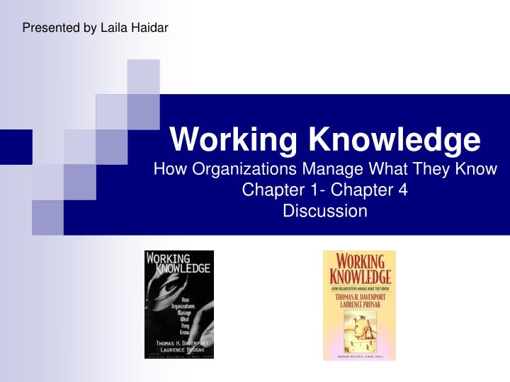 working knowledge how organizations manage what they know chapter 1 chapter 4 discussion n.
