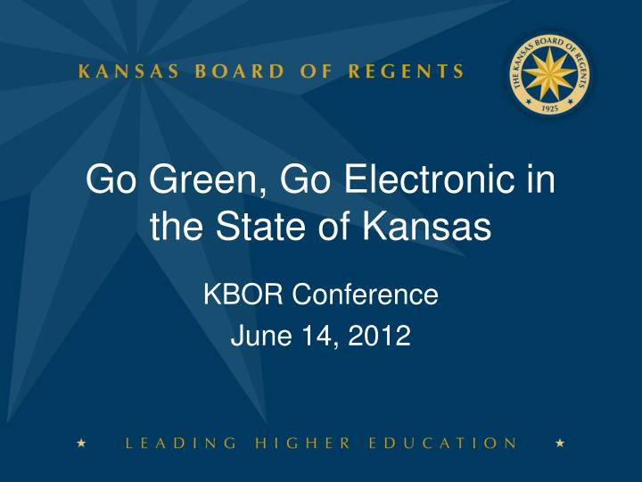 Go green go electronic in the state of kansas