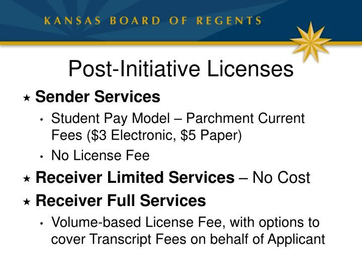 Post-Initiative Licenses