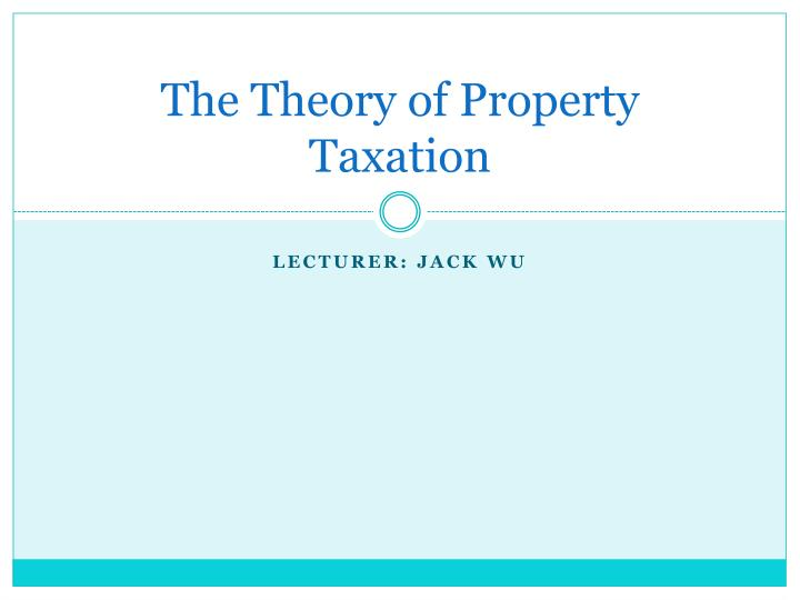 the theory of property taxation n.