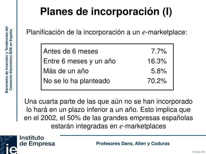 Planes de incorporación (I)