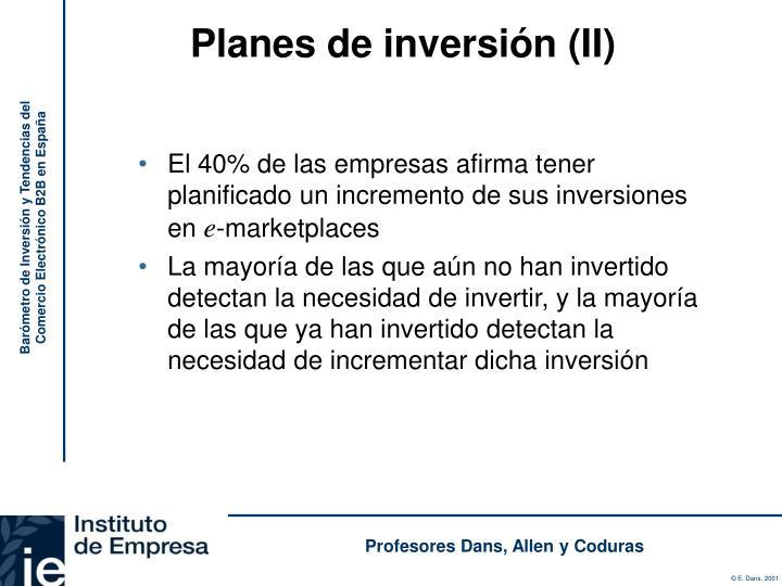 Planes de inversión (II)
